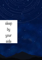 sleep by your side…