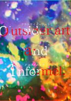outsider art and Informel.