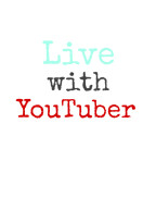 Live with YouTuber