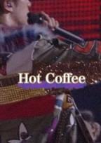 Hot Coffee_