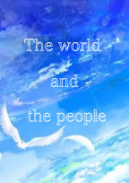 The world and the people