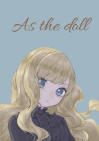 As the doll【文豪ストレイドッグス】