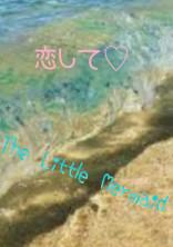 恋して♡The Little Mermaid