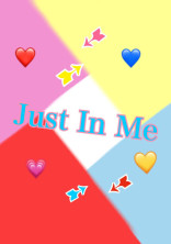 Just In Me