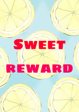 Sweet reward‼️【完】