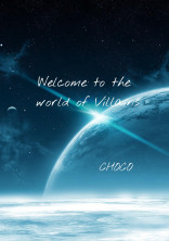Welcome to the world of Villans