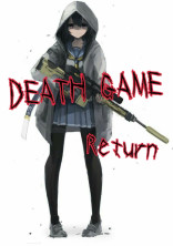 DEATH GAME Return