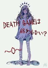 DEATH GAME ~0~