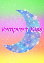Vampire ✝ Kiss