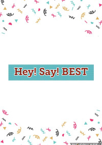 Hey! Say! BEST