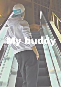 My buddy  〖 腐 〗