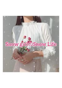Snow girlのSnow Life