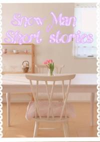 雪男 〜Short stories〜